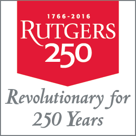 [Rutgers: Revolutionary for 250 Years]